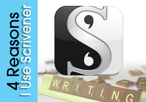 4 Reasons that Compel Me to Write My Books Using Scrivener